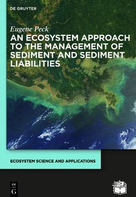 An Ecosystem Approach to the Management of Sediment and Sediment Liabilities