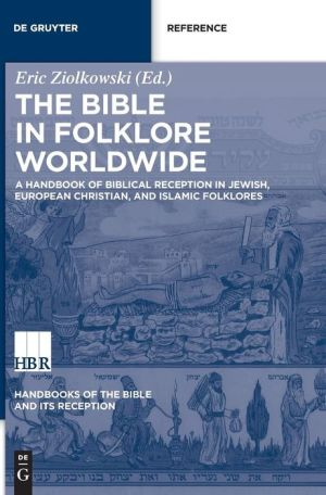 Handbook on Biblical Reception in the World's Folklores