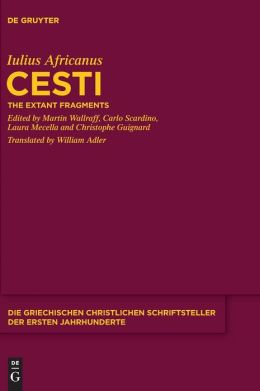 Cesti: The Extant Fragments
