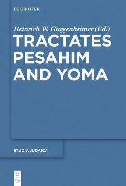 Tractates Pesa Im and Yoma