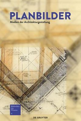 Planbilder: Formen Der Architekturgestaltung