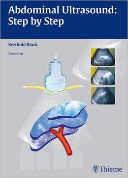 Abdominal Ultrasound: Step by Step
