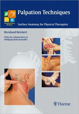 Palpation Techniques: Surface Anatomy for Physical Therapists
