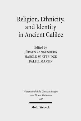 Religion, Ethnicity and Identity in Ancient Galilee: A Region in Transition