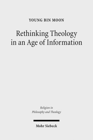 Rethinking Theology in an Age of Information: A Constructive Appropriation of Niklas Luhmann's Systems Theory