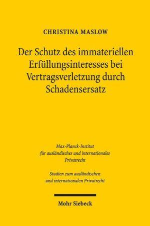 Der Schutz des immateriellen Erfullungsinteresses bei Vertragsverletzung durch Schadensersatz: Eine rechtsvergleichende Untersuchung auf der Grundlage des deutschen und englischen Rechts