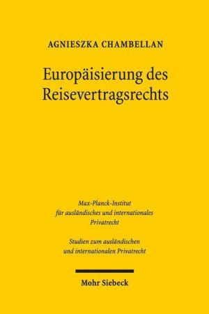 Europaisierung des Reisevertragsrechts: Die Mangelrechte des Reisenden im deutsch-polnischen Rechtsvergleich