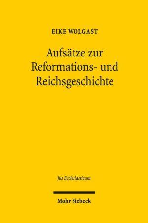 Aufsatze zur Reformations- und Reichsgeschichte