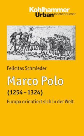 Marco Polo: Europa orientiert sich in der Welt