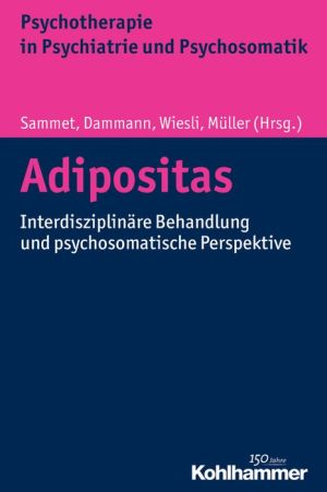 Adipositas: Interdisziplinare Behandlung und psychosomatische Perspektive