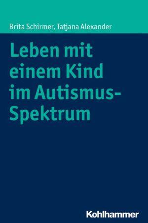 Leben mit einem Kind im Autismus-Spektrum