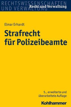 Strafrecht fur Polizeibeamte