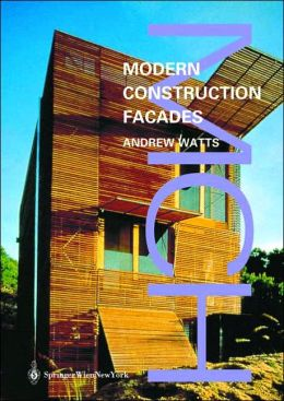 Modern Constuction: Facades