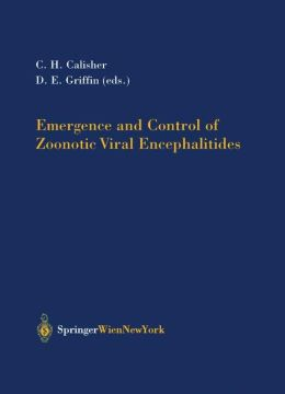 Emergence and Control of Zoonotic Viral Encephalitides