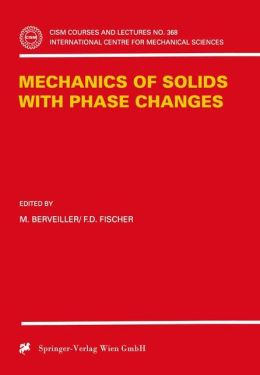Mechanics of Solids with Phase Changes