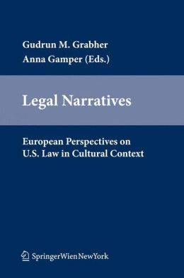 Legal Narratives: European Perspectives on U.S. Law in Cultural Context