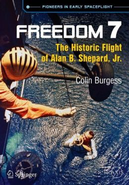 Freedom 7: The Historic Flight of Alan B. Shepard, Jr.