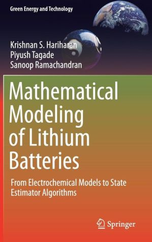 Mathematical Modeling of Lithium Batteries: From Electrochemical Models to State Estimator Algorithms