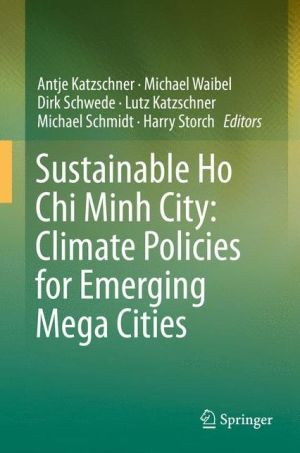 Sustainable Ho Chi Minh City: Climate Policies for Emerging Mega Cities