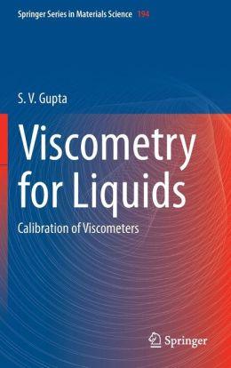 Viscometry for Liquids: Calibration of Viscometers