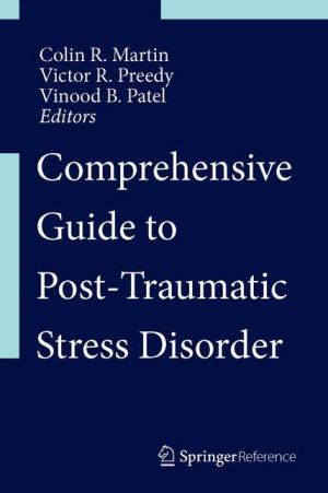 Comprehensive Guide to Post-Traumatic Stress Disorders