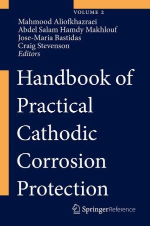Handbook of Practical Cathodic Corrosion Protection