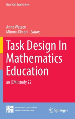 Task Design In Mathematics Education: an ICMI study 22