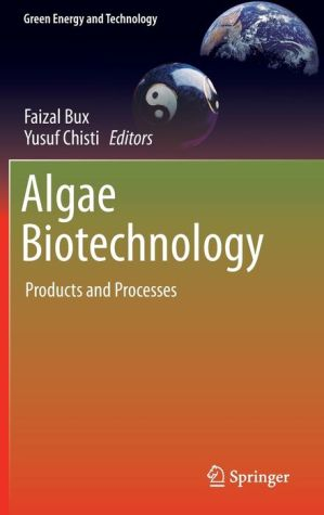 Algae Biotechnology: Products and Processes