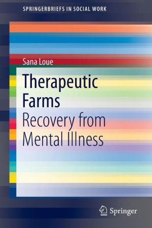 Therapeutic Farms: Recovery from Mental Illness