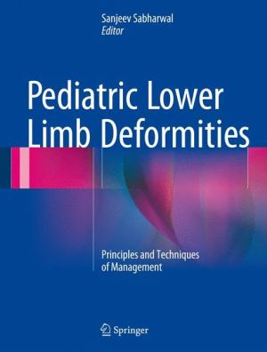 Pediatric Lower Limb Deformities: Principles and Techniques of Management