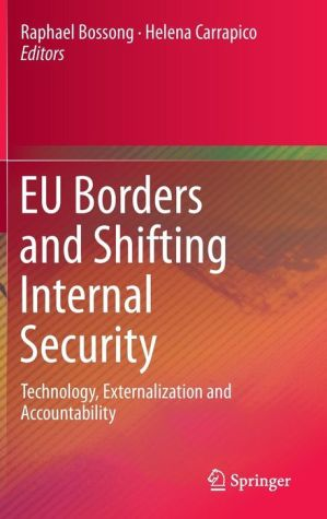 EU Borders and Shifting Internal Security: Technology, Externalization and Accountability
