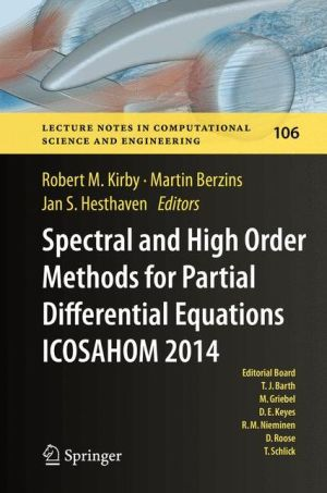 Spectral and High Order Methods for Partial Differential Equations - ICOSAHOM '14: Selected papers from the ICOSAHOM conference, June 23-27, 2014, Salt Lake City, Utah, USA