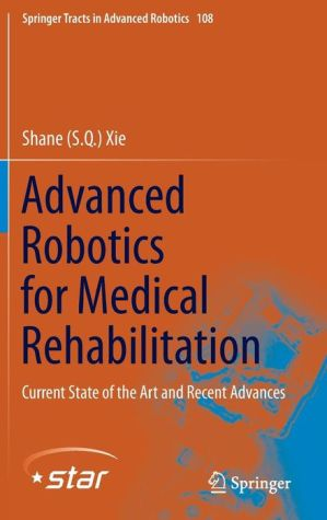 Advanced Robotics for Medical Rehabilitation: Current State of the Art and Recent Advances