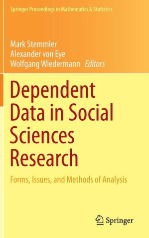 Dependent Data in Social Sciences Research: Forms, Issues, and Methods of Analysis