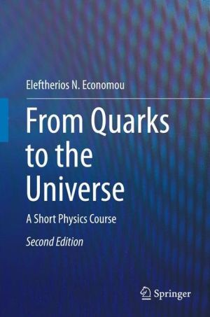 From Quarks to the Universe: A Short Physics Course