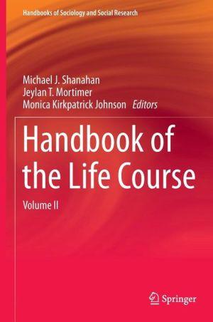 Handbook of the Life Course: Volume II