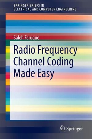 Radio Frequency Channel Coding Made Easy