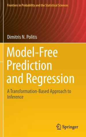 Model-Free Prediction and Regression: A Transformation-Based Approach to Inference