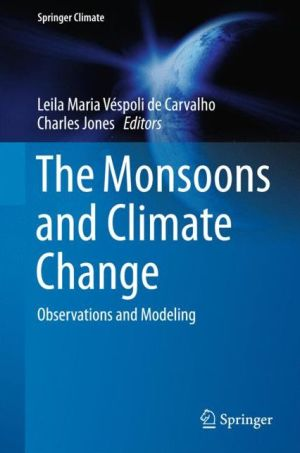The Monsoons and Climate Change: Observations and Modeling