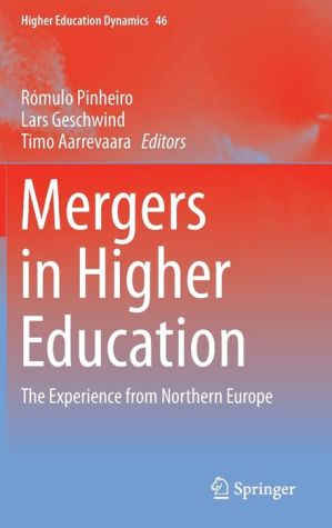 Mergers in Higher Education: The Experience from Northern Europe