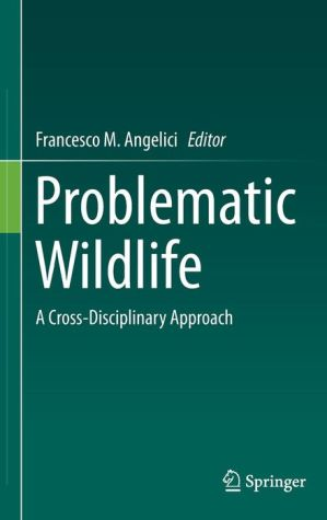 Problematic Wildlife: A Cross-Disciplinary Approach