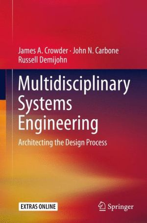 Multidisciplinary Systems Engineering: Architecting the Design Process