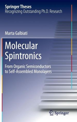Molecular Spintronics: From Organic Semiconductors to Self-Assembled Monolayers
