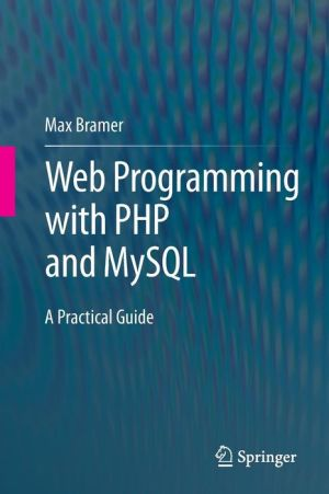 Web Programming with PHP and MySQL: A Practical Guide