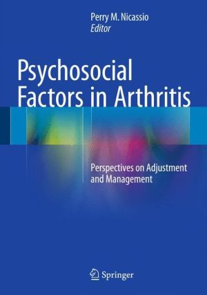 Psychosocial Factors in Arthritis: Perspectives on Adjustment and Management
