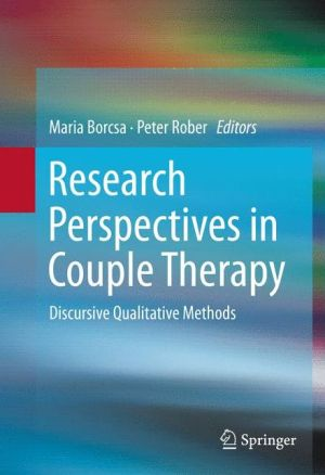 Research Perspectives in Couple Therapy: Discursive Qualitative Methods