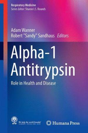 Alpha-1 Antitrypsin: Role in Health and Disease