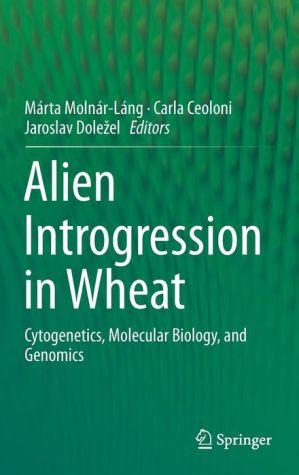 Alien Introgression in Wheat: Cytogenetics, Molecular Biology, and Genomics