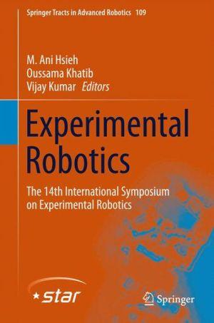 Experimental Robotics: The 14th International Symposium on Experimental Robotics