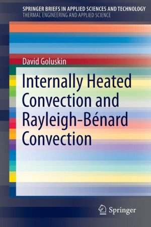 Internally Heated Convection and Rayleigh-Bénard Convection